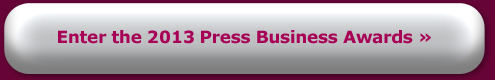 Enter the 2013 Press Business Awards